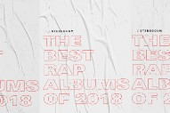 The 10 Best Rap Albums Of 2018