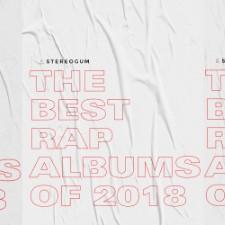 The 10 Best Rap Albums Of 2018
