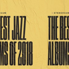 The 10 Best Jazz Albums Of 2018