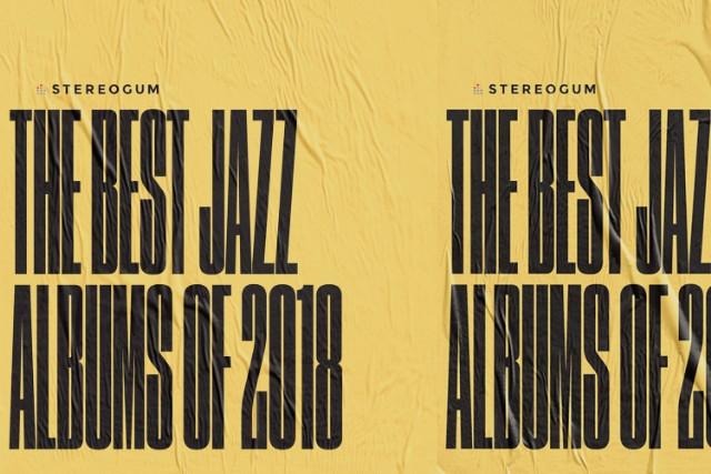 Best Jazz Albums 2018 Stereogum