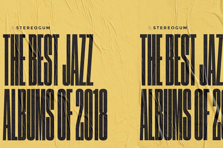 Best Jazz Albums 2018 - Stereogum