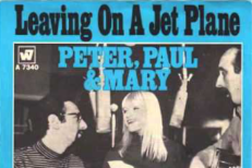 "The Number Ones: Peter, Paul & Mary's ""Leaving On A Jet Plane"""