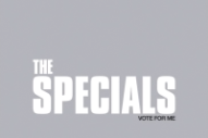 "The Specials Share ""Vote For Me"" From Their First New Album In 37 Years"
