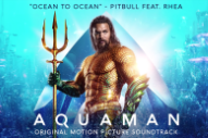 Pitbull Blesses The Rains With &#8220;Africa&#8221;-Sampling <em>Aquaman</em> Song