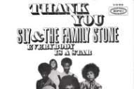 "The Number Ones: Sly & The Family Stone's ""Thank You (Falettinme Be Mice Elf Agin)"""