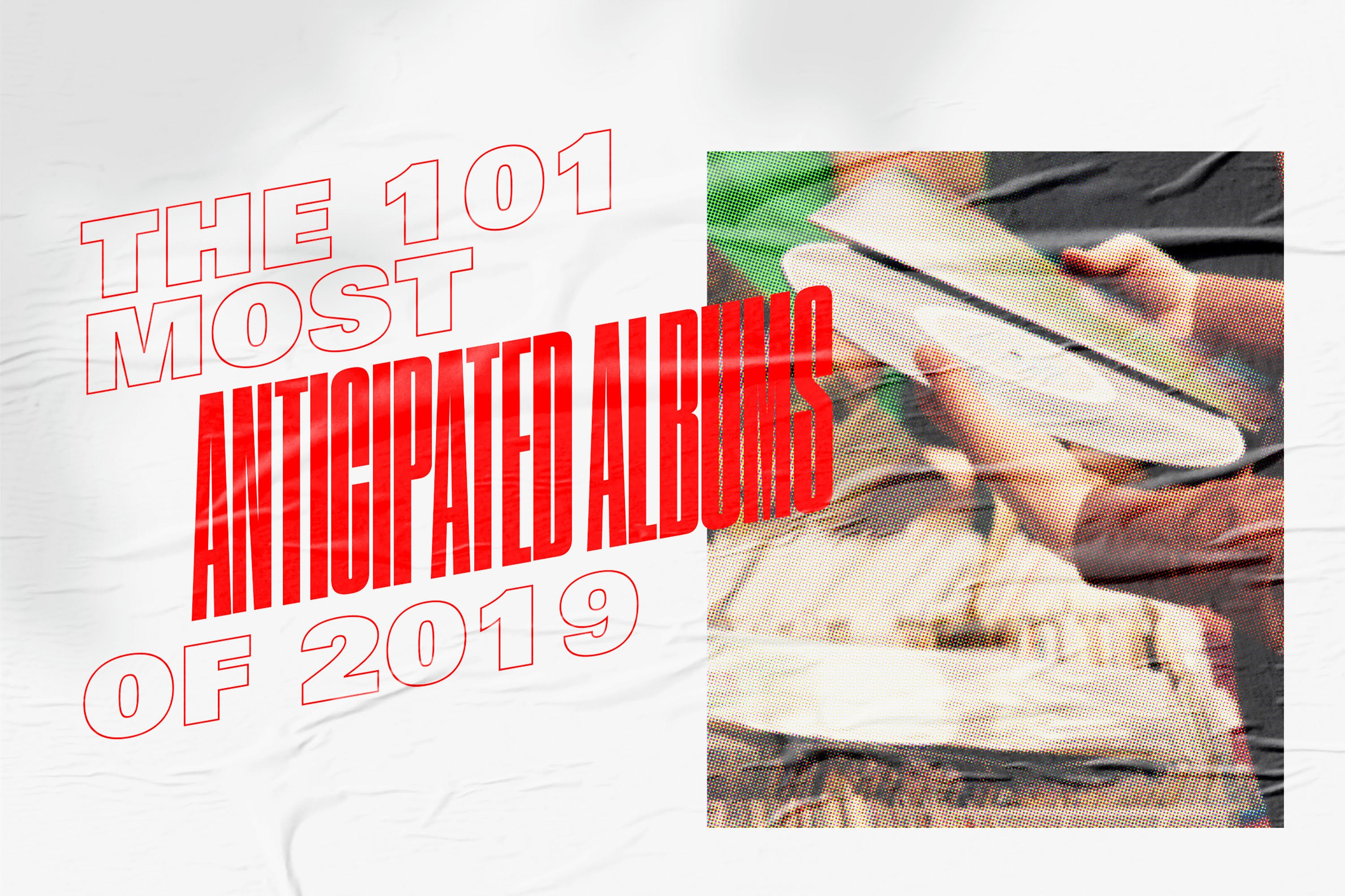 2019 Music Preview: The 101 Most Anticipated Albums - Stereogum