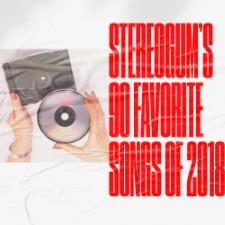 Stereogum's 90 Favorite Songs Of 2018