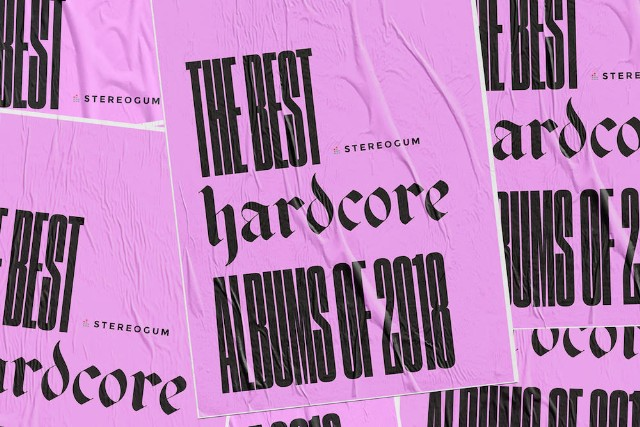 The Best Hardcore Albums Of 2018 - Stereogum