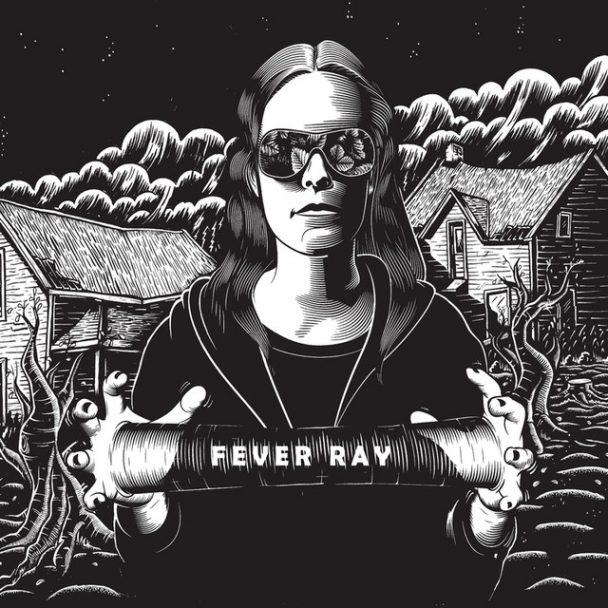 Fever Ray Turns 10