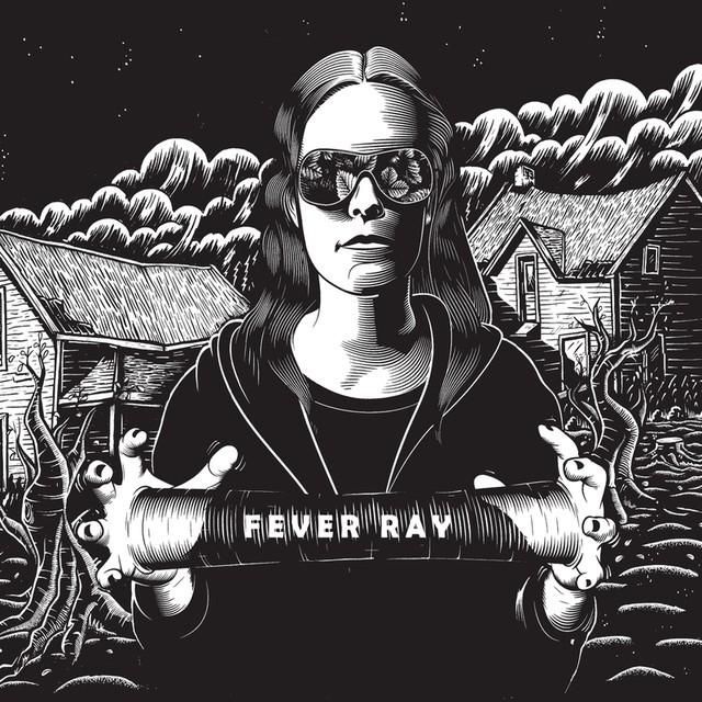 <i>Fever Ray</i> Turns 10