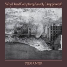 Premature Evaluation: Deerhunter