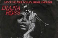 Diana-Ross-Aint-No-Mountain-High-Enough
