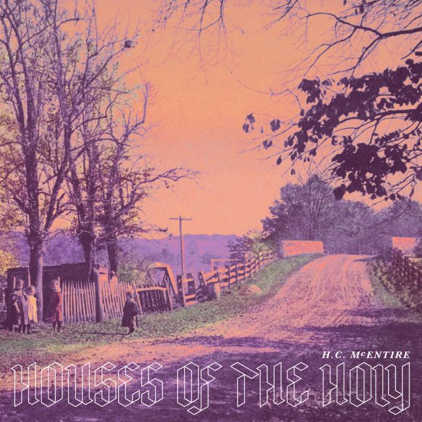 """H.C. McEntire – """"Houses Of The Holy"""" (Led Zeppelin Cover)"""
