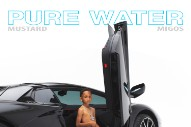 "Mustard – ""Pure Water"" (Feat. Migos)"