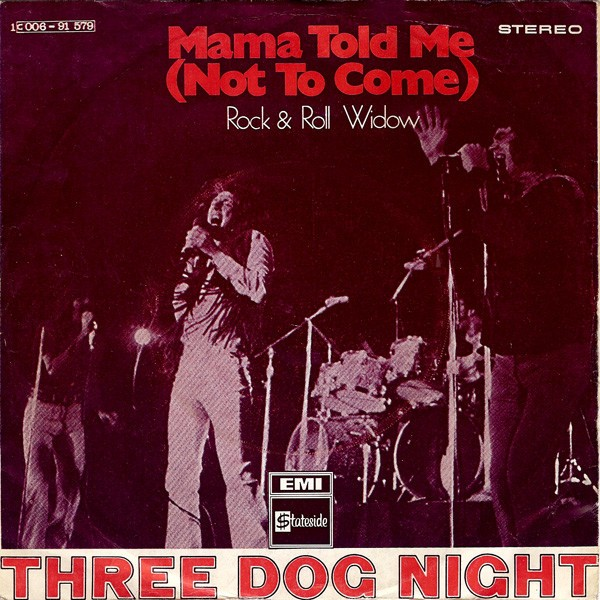 Three-Dog-Night-Mama-Told-Me-Not-To-Come