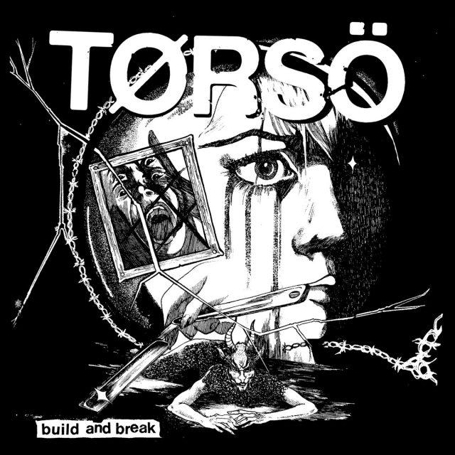 Tørsö - Build And Break EP