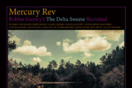 "Mercury Rev –  ""Ode To Billie Joe"" (Feat. Lucinda Williams) & ""Tobacco Road"" (Feat. Susanne Sundfør) (Bobbie Gentry Covers)"