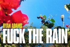 ryan-adams-fuck-the-rain-1548263164