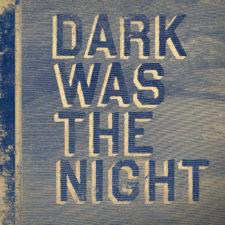 Dark Was The Night Turns 10