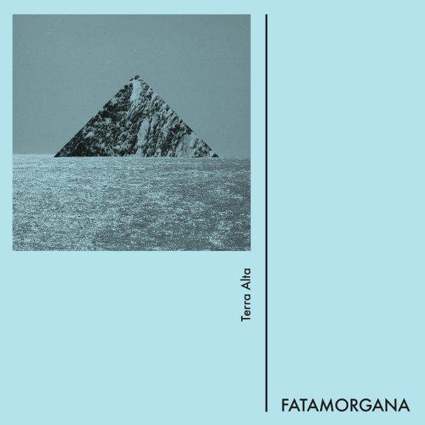 Stream Fatamorgana's Debut Album Terra Alta