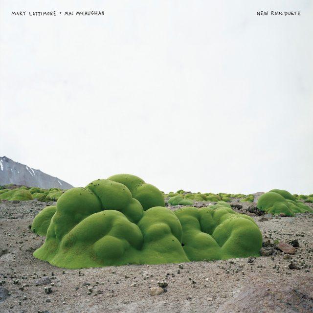 Mary Lattimore & Mac McCaughan - New Rain Duets
