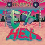 Ex Hex – It's Real