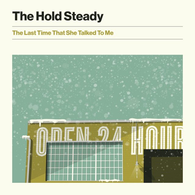 The-Hold-Steady-The-Last-Time-That-She-Talked-To-Me