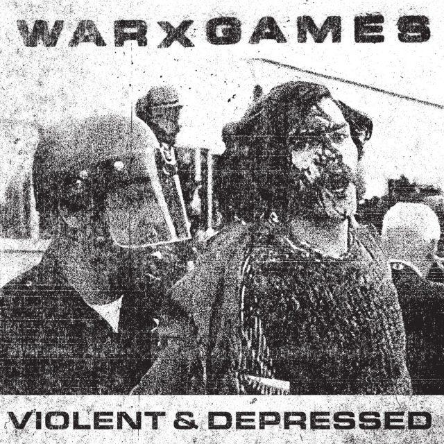 Warxgames-Violent-And-Depressed