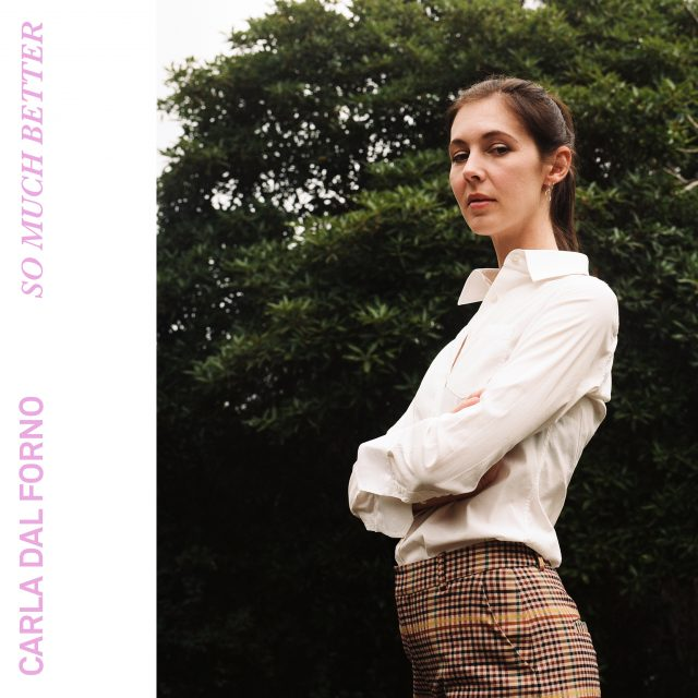 carla-dal-forno-so-much-better-1551882847