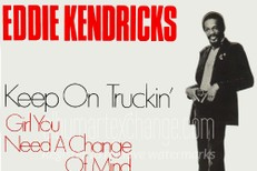 "The Number Ones: Eddie Kendricks' ""Keep On Truckin'"""