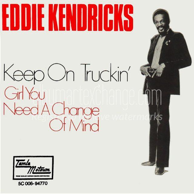 Eddie-Kendricks-Keep-On-Truckin