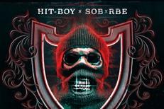 Hit-Boy & SOB X RBE - Family Not A Group