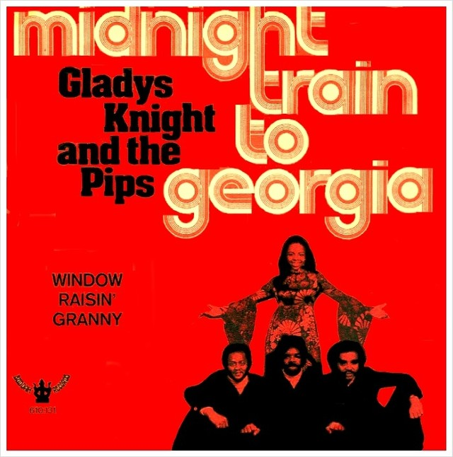 Gladys-Knight-And-The-Pips-Midnight-Train-To-Georgia