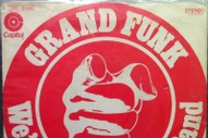 "The Number Ones: Grand Funk's ""We're An American Band"""