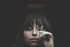 Meernaa - Heart Hunger
