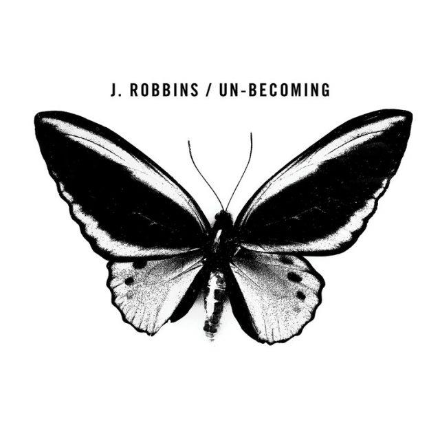 J-Robbins-Un-Becoming