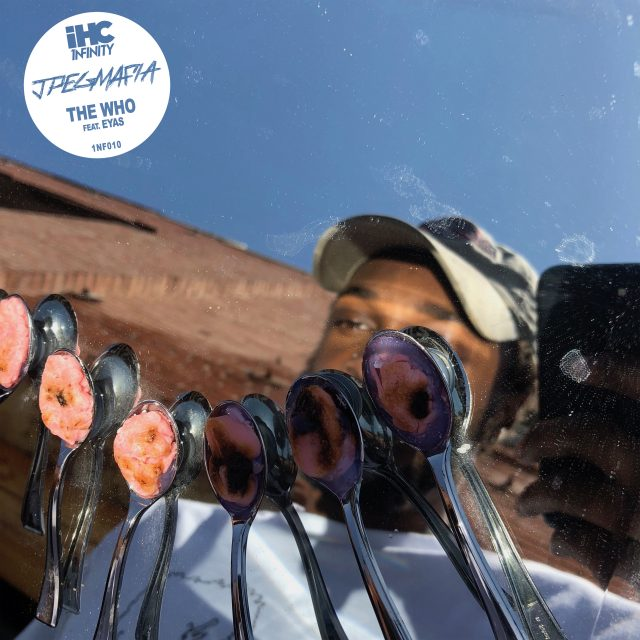 "JPEGMAFIA - ""The Who"" (Feat. Eyas)"