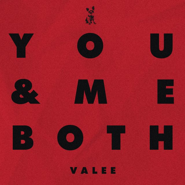 """Valee - """"You & Me Both"""""""