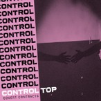 Control Top – Covert Contracts