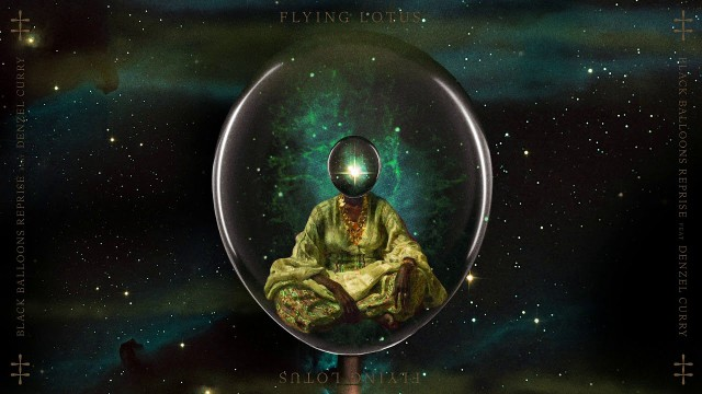 "Flying Lotus - ""Black Balloons Reprise"" (Feat. Denzel Curry)"