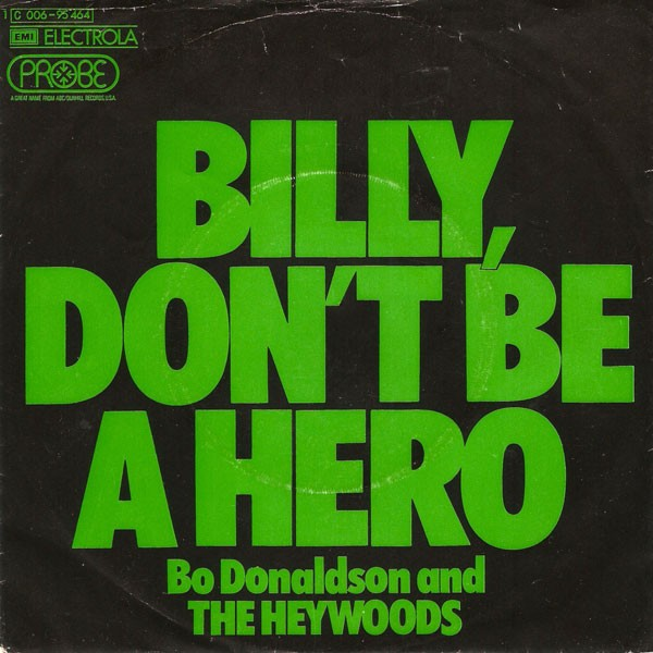 Billy Don't Be a Hero Songtext