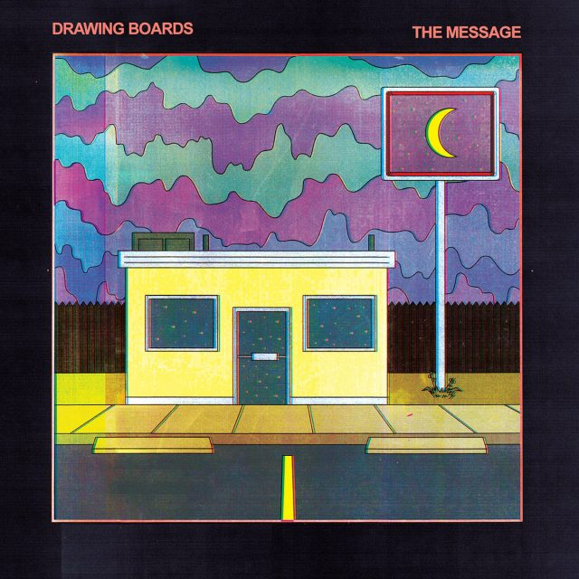 Drawing Boards - The Message