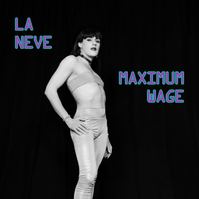 La-Neve-Maximum-Wage-Art-1557169735