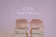 "H.E.R. – ""Racks"" (Feat. YBN Cordae)"