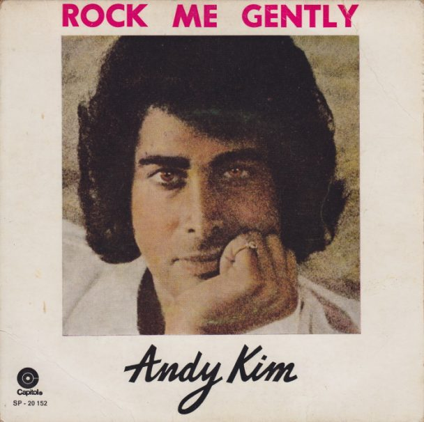 "The Number Ones: Andy Kim's ""Rock Me Gently"""