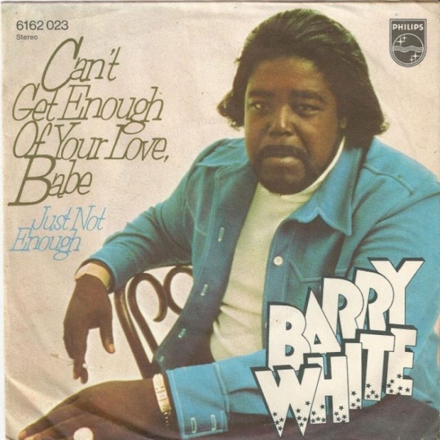 Barry-White-Cant-Get-Enough-Of-Your-Love-Babe