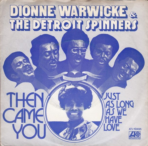 "The Number Ones: Dionne Warwick & The Spinners' ""Then Came You"""