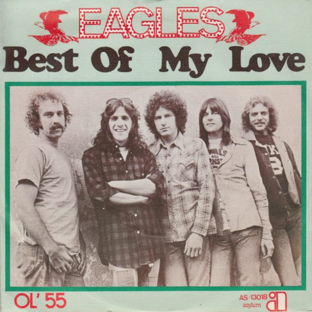 """The Number Ones: Eagles: """"Best Of My Love"""""""