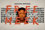Watch The Trailer For Amazon's Meek Mill Documentary <i>Free Meek</i>