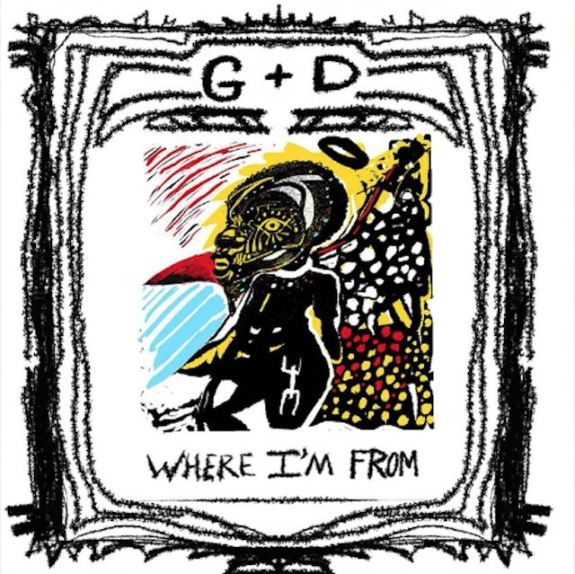 """GD - """"Where I'm From"""""""